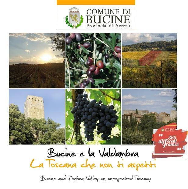 Bucine e la Valdambra La Toscana che non ti aspetti